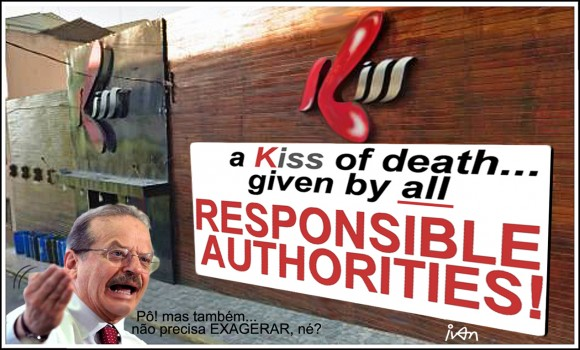 a Kiss of death... given by all  Responsible Authorities