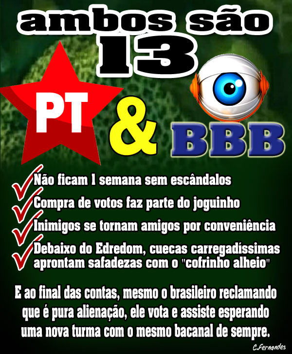 PT e o Big Brother Brasil 13